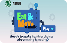 Image of the Eat Move O Matic nutrition app featuring a basketball, hamburger and fries, and the 4-H logo.